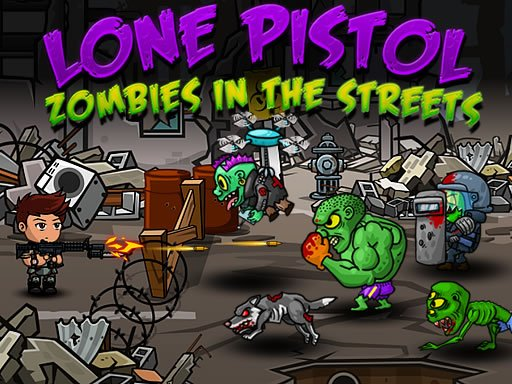 Play Lone Pistol: Zombies in the Streets Game
