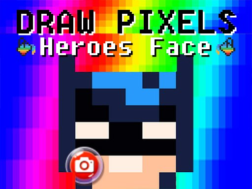 Play Draw Pixels Heroes Face Game