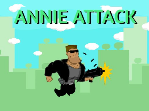 Play Annie Attack Game