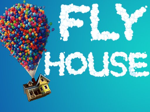 Play Fly House Game