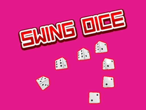 Play Swing Dice Game