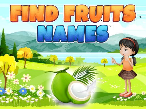 Play Find Fruits Names Game