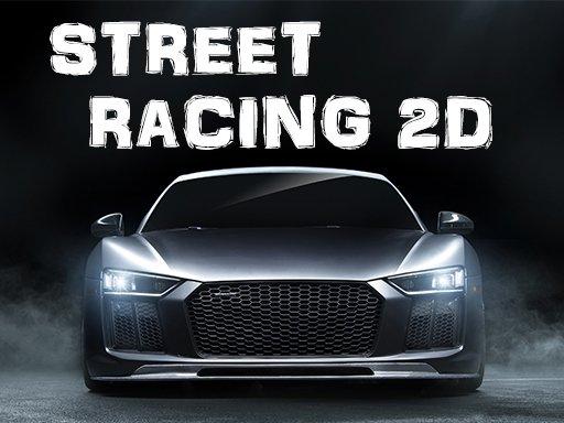 Play Street Racing 2D Game