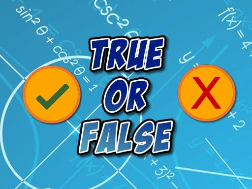 Play True Or False Game
