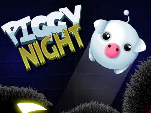 Play Piggy Night Game