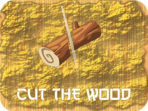 Play Cut Wood Game