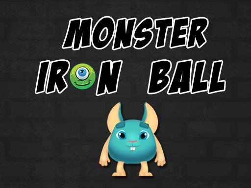 Play Monster Iron Ball Game