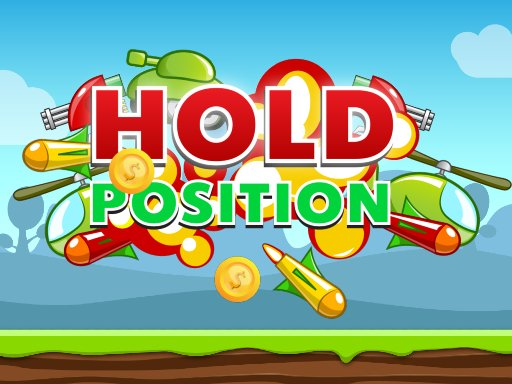 Play Hold Position Game
