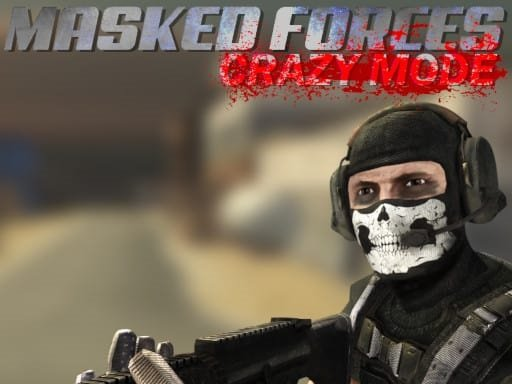 Play Masked Forces Crazy Mode Game
