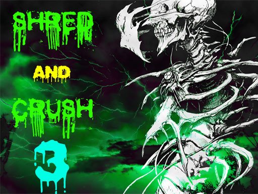 Play Shred and Crush 3 Game