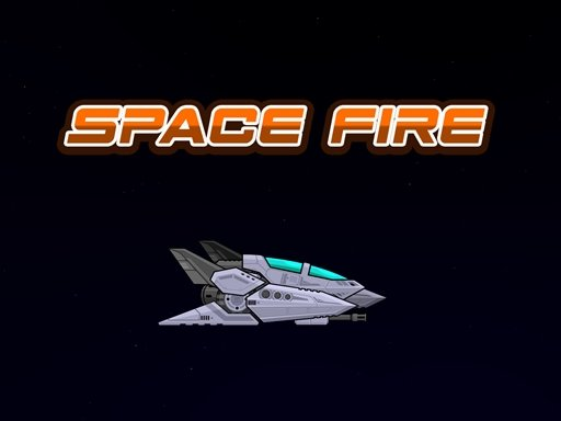 Play Space Fire Game