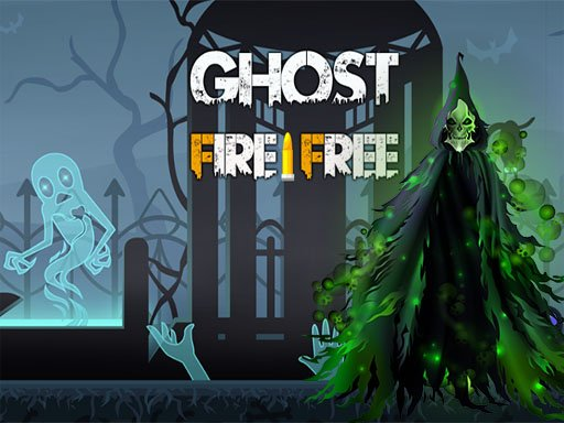 Play Ghost Fire Free Game