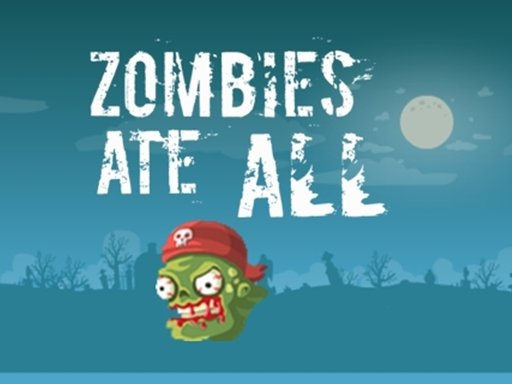 Play Zombie Ate All Game