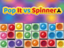 Play Pop It vs Spinner Game